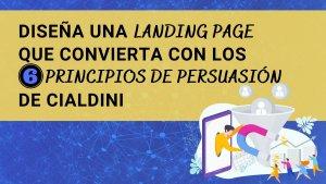 landing-page-que-convierta-6-principios-persuasion-cialdini