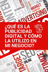 como utilizar la publicidad digital para tu negocio