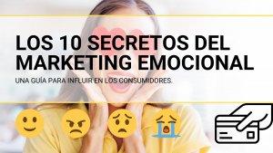 los 10 secretos del marketing emocional