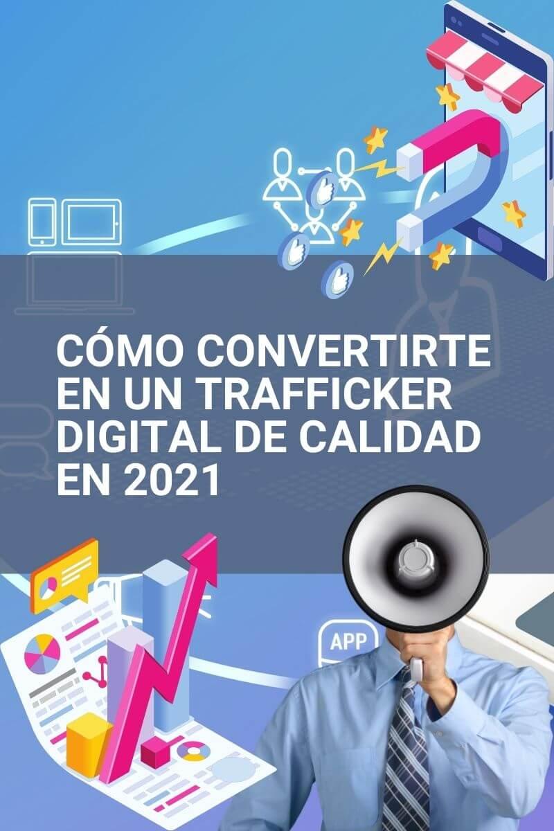 conviértete en Trafficker digital