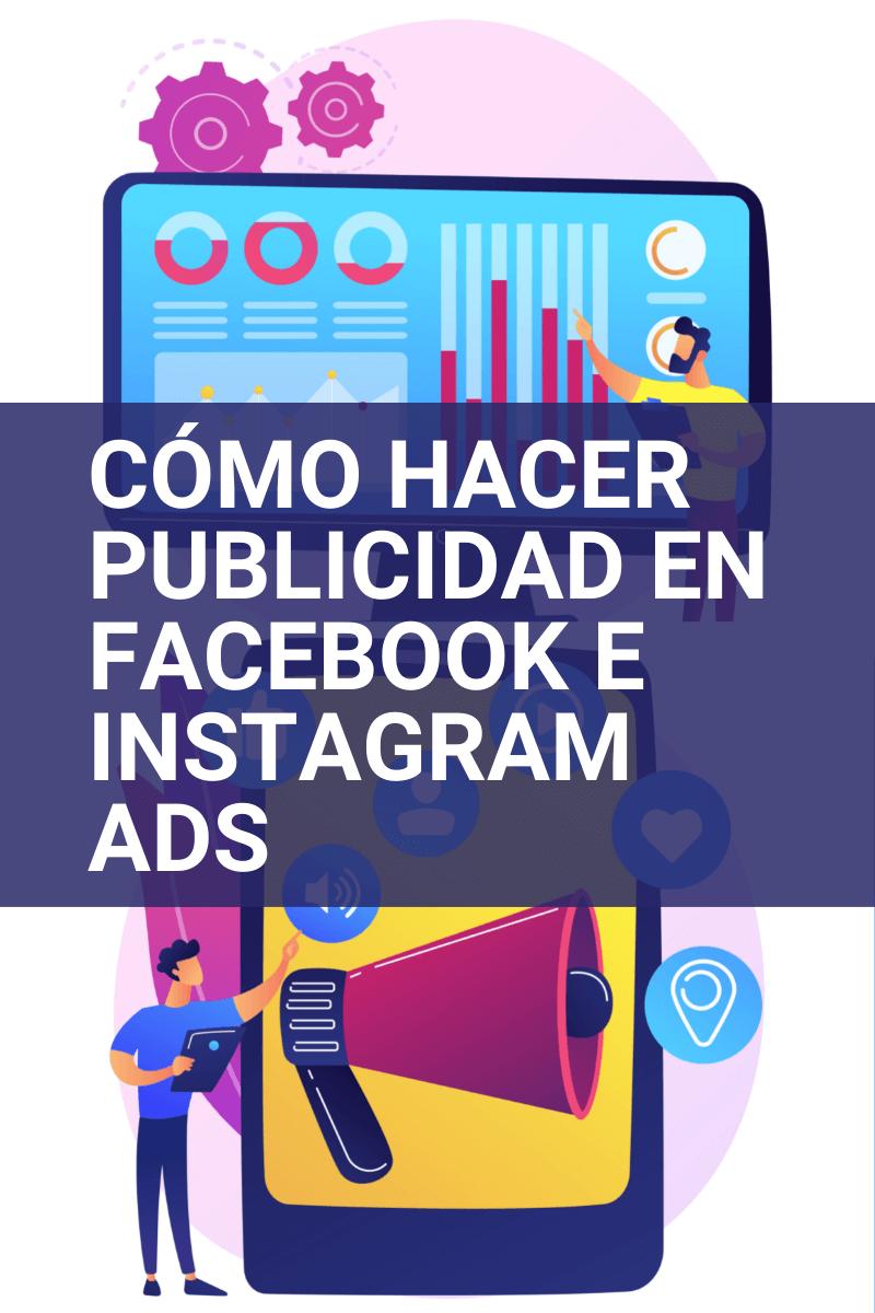 como hacer publicidad en facebook e instagram ads