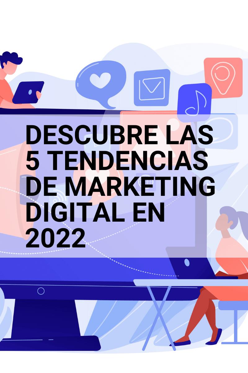 tendencias-de-marketing-digital-2022